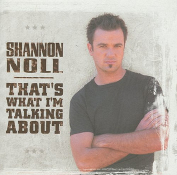 Shannon Noll - That S What I M Talking About
