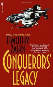 Conquerors' Legacy (Conquerors Saga) - Timothy Zahn