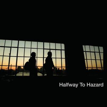 Halfway to Hazard - Halfway to Hazard