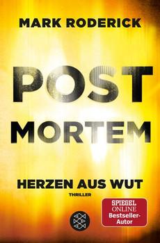 Post Mortem- Herzen aus Wut - Mark Roderick  [Taschenbuch]