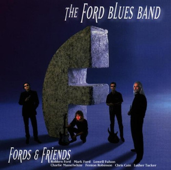 Ford Blues Band - Fords & Friends
