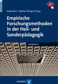 Empirische Forschungsmethoden in der Heil- und Sonderpädagogik: Eine Einführung