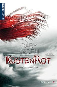 Küstenrot: ein Ostfriesland-Krimi - Gaby Kaden [Taschenbuch]