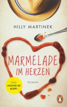 Marmelade im Herzen: Roman - Hilly Martinek  [Taschenbuch]
