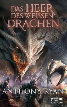 Das Heer des Weißen Drachen. Draconis Memoria Buch 2 - Anthony Ryan  [Gebundene Ausgabe]
