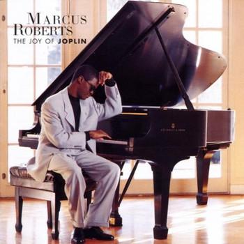 Marcus Roberts - The Joy Of Joplin