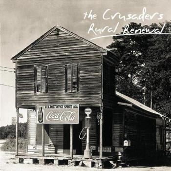 the Crusaders - Rural Renewal