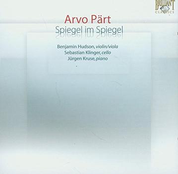 Benjamin Hudson - Arvo Pärt: Spiegel im Spiegel
