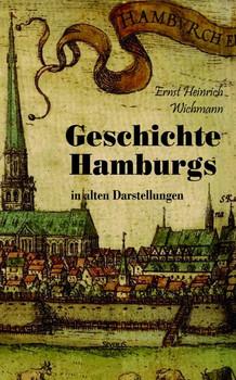 Geschichte Hamburgs in alten Darstellungen - Björn Bedey  [Gebundene Ausgabe]