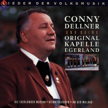 Conny & Seine Original Dellner - Lieder der Volksmusik