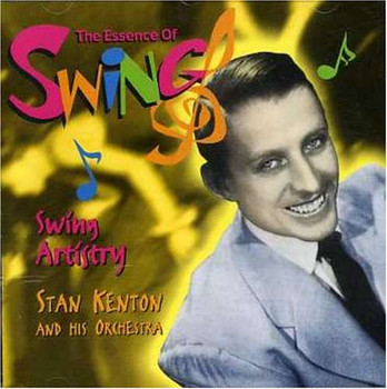 Stan Kenton - Swing Artistry