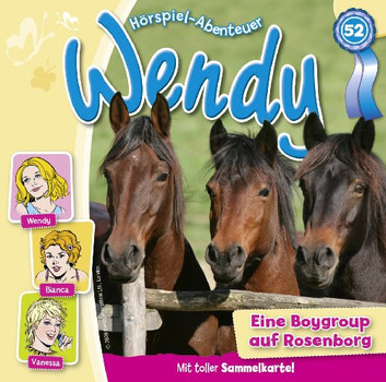 Wendy - Wendy 52. Eine Boygroup auf Rosenborg
