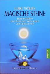 Magische Steine - Ulrike Thölken