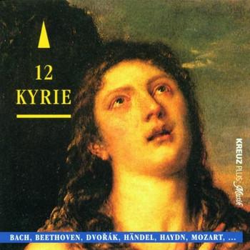 Various - 12 Kyrie