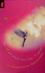 Das Martyrium des San Manuel. Drei Geschichten zur Unsterblichkeit. - Miguel de Unamuno