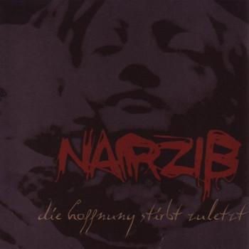 Narziss - Die Hoffnung Stirbt...
