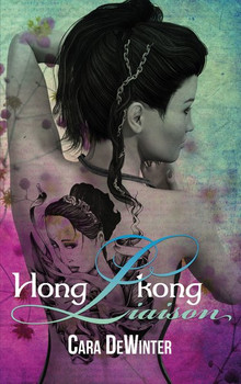 Hongkong Liaison - Cara DeWinter  [Taschenbuch]