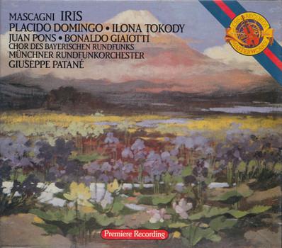 Chor des Bayerischen Rundfunks & Münchner Rundfunkorchester - Giuseppe Patané: Pietro Mascagni - Iris [2 CDs]