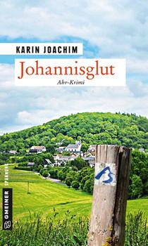 Johannisglut. Kriminalroman - Karin Joachim  [Taschenbuch]