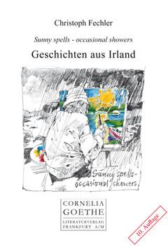Geschichten aus Irland: Sunny spells-occasional showers - Christoph Fechler