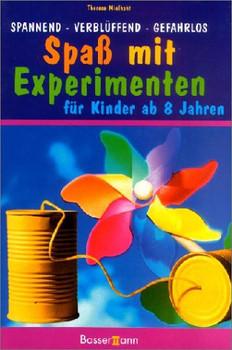 Experimente für Kinder - Therese Mielhaht
