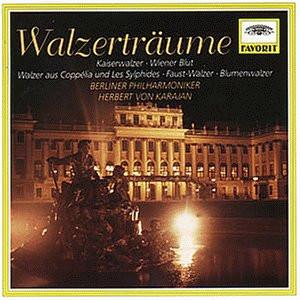 Herbert Von Karajan - Favorit - Walzerträume