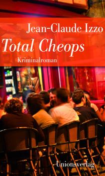 Total Cheops: Jubiläumsausgabe - Izzo, Jean-Claude