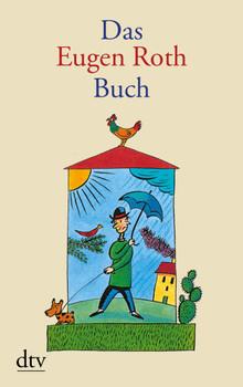 Das Eugen Roth Buch - Eugen Roth