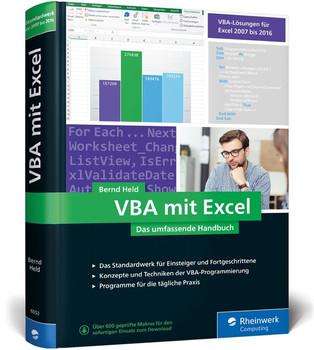 VBA mit Excel. Das umfassende Handbuch. Konzepte und Techniken der VBA-Programmierung. Das Standardwerk für Einsteiger und fortgeschrittene Anwender - Bernd Held  [Gebundene Ausgabe]