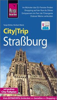 Reise Know-How CityTrip Straßburg. Reiseführer mit Stadtplan und kostenloser Web-App - Tanja Köhler  [Taschenbuch]