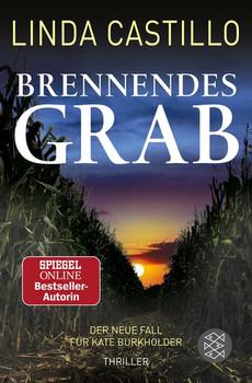 Brennendes Grab - Linda Castillo  [Taschenbuch]
