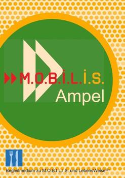 M.O.B.I.L.I.S. Ampel - Michael Hamm  [Taschenbuch]