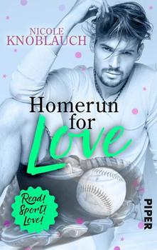 Homerun for love. Roman - Nicole Knoblauch  [Taschenbuch]
