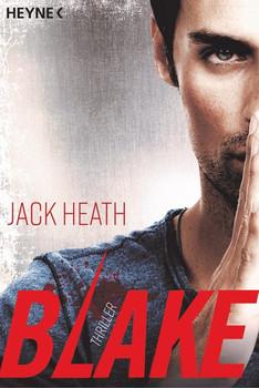 Blake. Thriller - Jack Heath  [Taschenbuch]