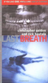 Last Breath (Body of Evidence) - Golden, Christopher
