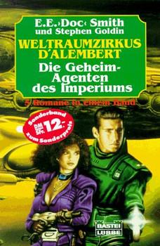 Weltraum- Zirkus d' Alembert / Die Geheim- Agenten des Imperiums - Edward E. Smith