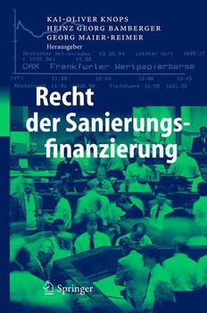 Recht der Sanierungsfinanzierung [Gebundene Ausgabe]