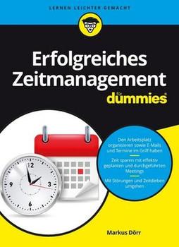 Erfolgreiches Zeitmanagement für Dummies - Markus Dörr [Taschenbuch]