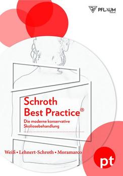 Schroth Best Practice®. Die moderne konservative Skoliosebehandlung - Dr. medition Hans-Rudolf Weiß  [Taschenbuch]