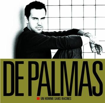 De Palmas,Gerald - Un Homme Sans Racines