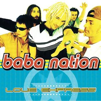 Baba Nation - Love Express