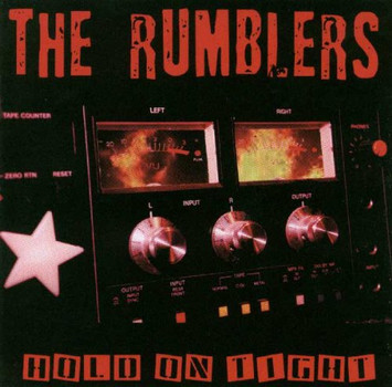 Rumblers - Hold on Tight