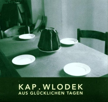 Kapelle Wlodek - Aus Glücklichen Tagen
