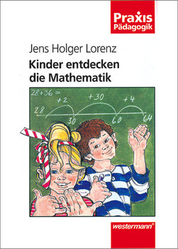 Kinder entdecken die Mathematik - Jens Holger Lorenz