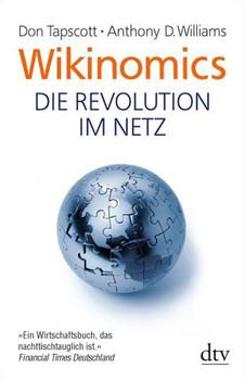 Wikinomics: Die Revolution im Netz - Don Tapscott