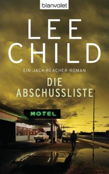 Die Abschussliste - Lee Child [Taschenbuch]