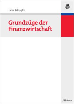 Grundzüge der Finanzwirtschaft - Heinz Rehkugler