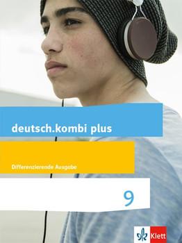 deutsch.kombi plus 9. Differenzierende Allgemeine Ausgabe. Schülerbuch Klasse 9 [Gebundene Ausgabe]