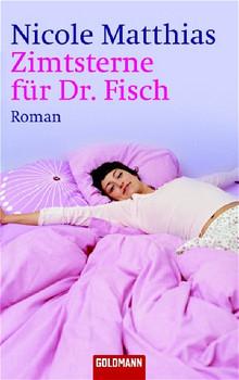 Zimtsterne für Dr. Fisch. - Nicole Matthias
