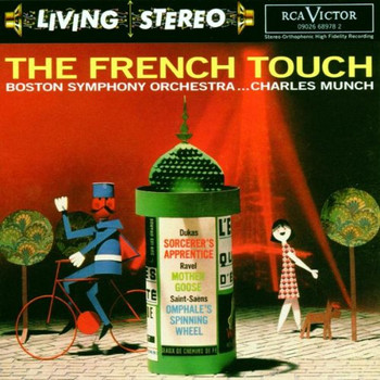 Charles Münch - Living Stereo - The French Touch (Aufnahmen 1957-1958 / 1962)